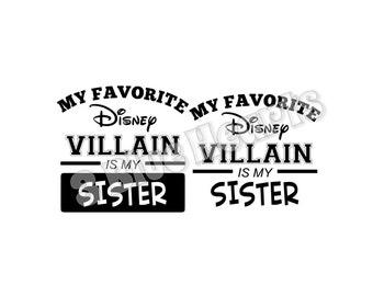 Favorite Villain SVG dxf pdf Studio, Favorite Disney Villain SVG dxf pdf Studio, Favorite Villain, Favorite Sister, Villain Sister