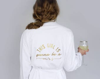 Gonna Be A Mrs - Gunna Be A Mrs Dressing gown - Bride Dressing Gown