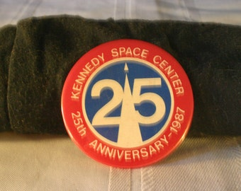Kennedy Space Center 25 Year Ann Button - Free Shipping