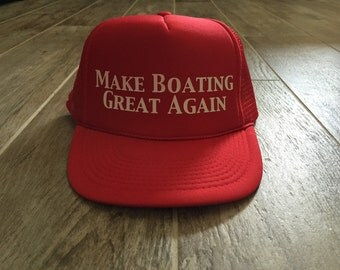 Custom Trucker Hats, make boating great again, Red White & Blue, Merica, American Flag Hat, Cute Hats, Use our design or yours, no min.