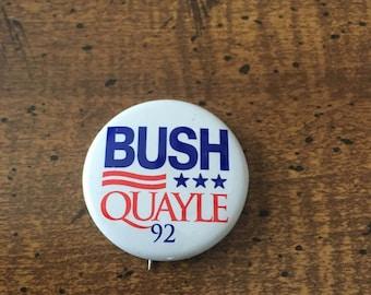 1992 Presidential Election Pin Bush Quayle Campaign Pin George Bush Republican
