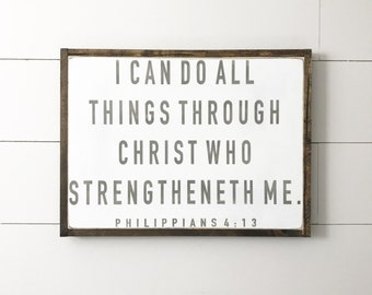 I Can Do All Things Through Christ, Philippians 4 13, Bible Verse Sign, Wood Sign, Through Christ Who, Scripture Sign, Inspirational Sign.