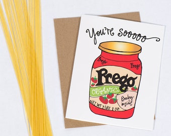 Greeting Card: So Prego