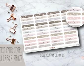Watercolour Brush Stroke Custom Text Header Planner Stickers | Choose Your Own Text | Erin Condren Happy Planner Bullet Journals Bujo
