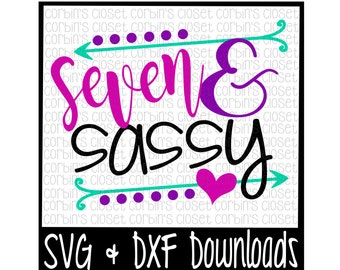Seven and Sassy Cut File - DXF & SVG Files - Silhouette Cameo/Cricut