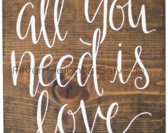 All You Need is Love Wood Sign Rustic Wood Sign Reclaimed Wood sign Home Decor Home Furnishings Handmade Rustic Decor Wall Decor