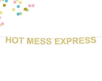 Hot Mess Express Glitter Banner | Bridal Shower Banner | Bachelorette Party | Bride To Be | Bride Sign Decor | Bridal Shower Decorations