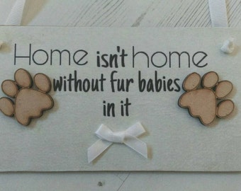 Pet lovers gift, fur babies, hanging wall plaque, hanging sign, rustic home decor, kitchen decor, gift for her, gift for him, New home gift