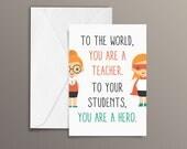 Teacher Card, Thank you card, Hero Card, Male Teacher, Female Teacher.