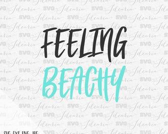 Feeling Beachy Svg, beach svg, summer svg, summer 2017, Hello Summer svg, sunglasses svg, mermaid svg, cut files, dxf, cricut, silhouette