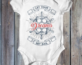 Let Your Dreams Set Sail Baby Bodysuit | Cute Baby Clothes | Baby Shower Gift | Nautical Baby Bodysuit | Newborn Baby Outfit | Tattoo Baby
