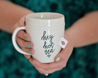Hey Hot Tea, white beaded rim mug