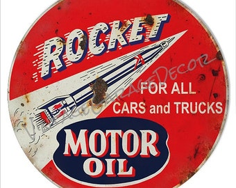 """Vintage Style """" Rocket Motor Oil - For All Cars and Trucks """" Round Metal Sign, Rusted"""