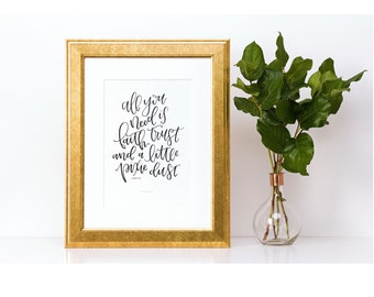 All You Need Is Faith, Trust and a Little Pixie Dust - Handlettered Print - Peter Pan