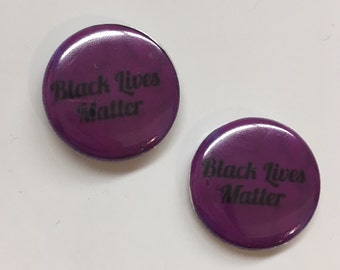 Set of 2 Black Lives Matter Pins: Button/magnet