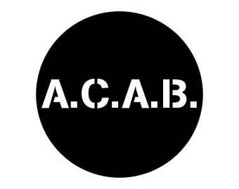 "All Cops Are Bastards ACAB 1.25"" pinback button"