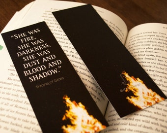 """Throne of Glass """"She was fire"""" Inspired Bookmark"""