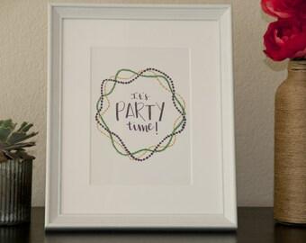 Mardi Gras Party Time/Brush Lettering/Handlettered/5x7