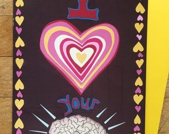 I heart your Brain greeting card