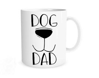 Dog Dad Mug I Dog Dad, Funny Dog Mug, Gift for Dog Lover, Dog Owner, Pet Owner Gift, Gift for New Pet Owner, Dog Dad Gifts, Pet Dad Gift