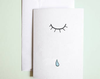 TEAR  //  greetings card  //  miss you or just because card //