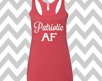 Patriotic AF Tank Top USA Tank Top Stars Tank Top  Country Music Tank Top Stars and Stripes America Flag Tank Top Flag Tee 4th Of July Shirt