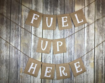 Fuel up here Banner, Party Banner, Birthday Banner, Personalized Banner, Special order Banner