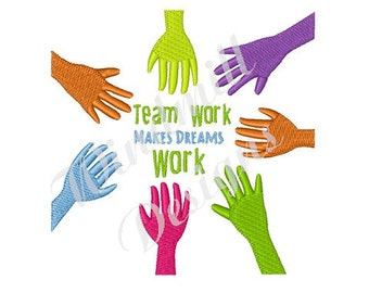 Team Work Makes Dreams Work - Machine Embroidery Design