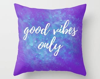 Good Vibes Only Pillow Covers 20x20, Positive Inspiration, Purple Pillow Covers 18 x 18, Throw Pillows With Words, Decorative Pillow Covers