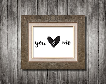 You & Me Framed Digital Print, Heart, Love, Valentine's Day Gift, Couples Wall Art, A4, A3, Gift for Him, Gift for Her, Anniversary Gift