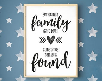 Sometimes Family is Found Framed Print, Father's Day Gift, Family Print, A4/A3, Wall Decor, Adoption Print, Print for Friends