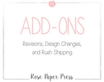 Add-Ons | Options for Revisions, Design Changes & Rush Orders
