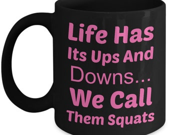 Body Building Mug (15oz Coffee Mug)\Life Has Its Ups and..., Pink\ Weight Lifting, Body Builder, Fitness Gift, Fitness Humor, Bodybuilder