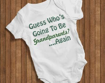 Guess who's Going to be Grandparents? Again  Onesie Funny Humor Hip Baby Bodysuit, Baby One Piece,New born,Joke Burp baby outfit  0074W
