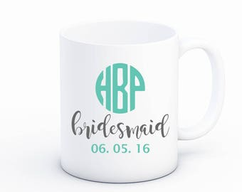 Bridesmaid Mugs - Monogram Gifts for Bridesmaid - Coffee Mug with Initials - Bridal Party Gift - Wedding Party Favor - Personalized Favors