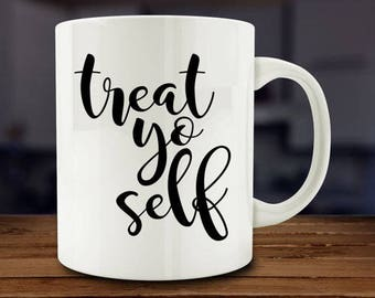 IMPERFECT SECONDS SALE - Treat Yo Self Coffee Mug (D-A217)