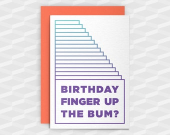 Rude Birthday Cards|Happy Birthday Rude|Birthday Finger Up the Bum?Rude Greetings Card|Crude Birthday Card|Sarcasm Cards|Inappropriate Cards