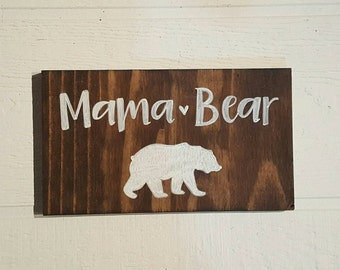 Hand Drawn Mama Bear Wood Sign