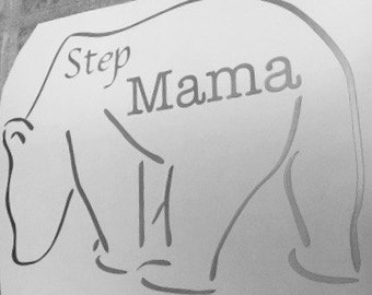 Step Mama Bear Vinyl decal