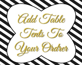 Add Table Tents To Your Order!