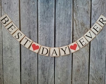 BEST DAY EVER banner, wedding banner, wedding decorations, wedding backdrop, wedding photo prop, wedding signs, engagement party decor