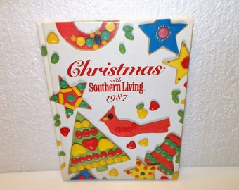 Christmas with Southern Living 1987, First Printing, Oxmoor House
