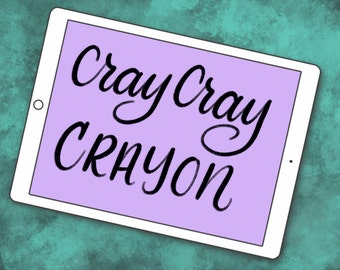 Cray Cray Crayon - Lettering Brush for Procreate App