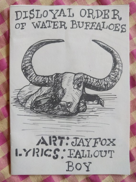 Disloyal Order of Water Buffaloes - Fallout Boy Lyrics Zine