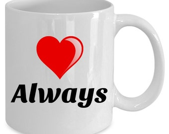 Love Always Wins, Love Always Mom Love Mug Is Perfect Gift For Her! Express You Are Loved Always, Owl Always Love You Mom & Always Kiss Me!