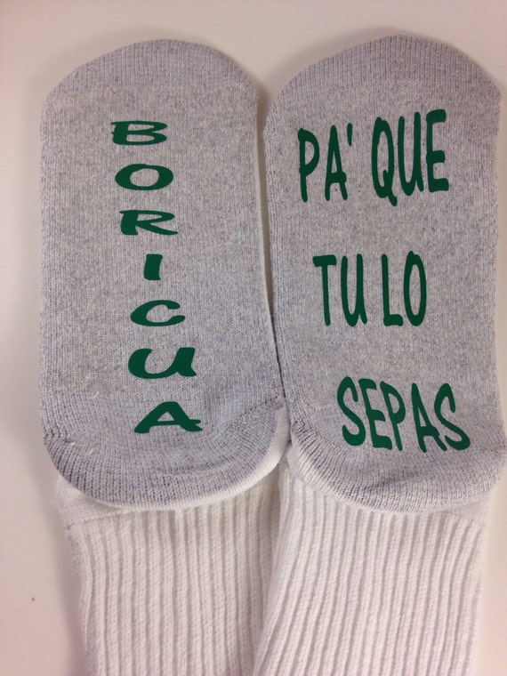Socks crews Boricua pa que tu lo sepas, spanish Puerto Rico words