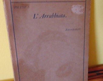 L'Arrabbiata by , Paul Heyse  , 1892 , German ,  English Notes and Vocabulary by Wilhelm Benhardt
