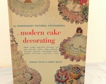 Wilton Cake Decorating Book with Candy and Fondant Instruction Copyright 1954 SHIPPING INCLUDED