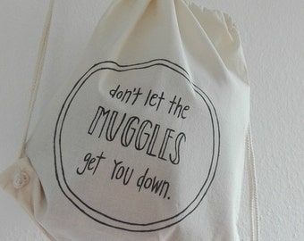 """Gym bags """"don't let the Muggles get you down"""", hand painted"""