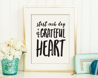 Start Each Day With a Grateful Heart Printable, Office Art,  Printable Art, Wall Décor, Printable Quote, Printable